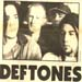 Deftones in 1993, cover of Alive and Kickin, with old drummer John Taylor